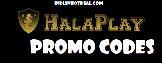 Halaplay Promo Code August 2021: Latest Promotional Codes & Offers